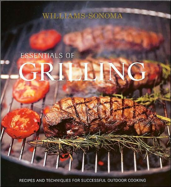 Essentials of Grilling