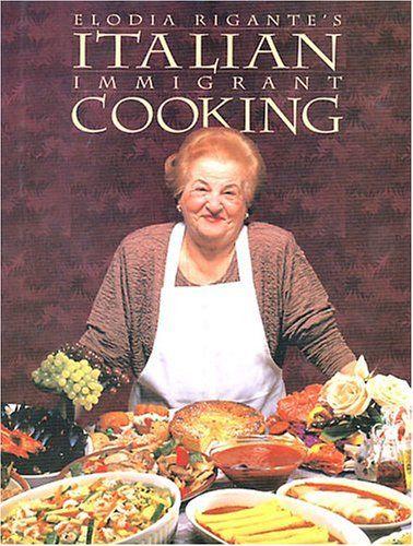 Italian Immigrant Cooking